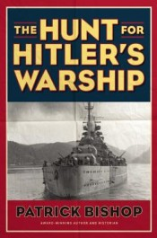 Thoughts: 'The Hunt for Hitler's Warship' by Patrick Bishop post image