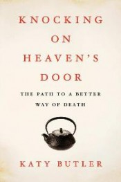 Post image for Review: 'Knocking on Heaven's Door' by Katy Butler