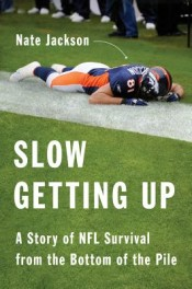 Review: 'Slow Getting Up' by Nate Jackson post image