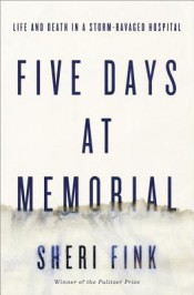 Review: 'Five Days at Memorial' by Sheri Fink post image