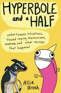 hyperbole and a half by allie brosch