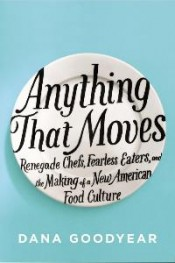 Review: 'Anything That Moves' by Dana Goodyear post image