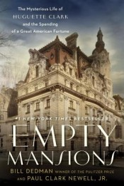 Review: 'Empty Mansions' by Bill Dedman and Paul Clark Newell Jr. post image
