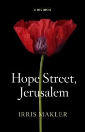 Post image for Review: 'Hope Street, Jerusalem' by Irris Makler