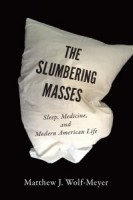 the slumbering masses by matthew j wolf-meyer