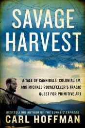 Post image for Review: 'Savage Harvest' by Carl Hoffman