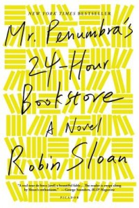 mr penumbras 24 hour bookstore by robin sloan