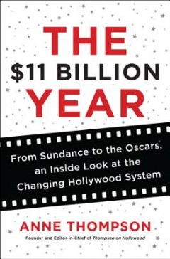 'The $11 Billion Year' Explores a Year in the Movies post image