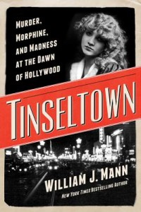 tinseltown by william j mann