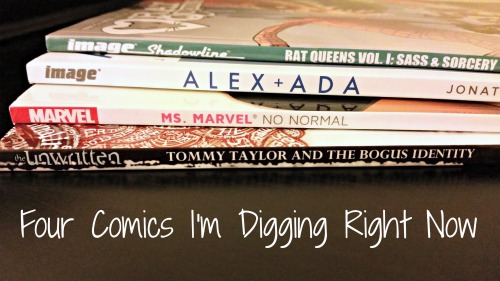 four comics i'm digging right now