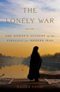 the lonely war by nazila fathi cover