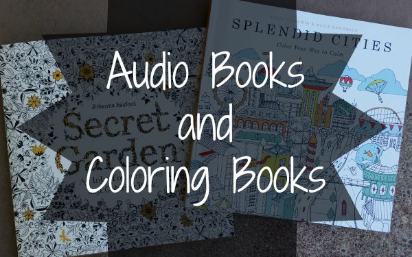 audio books and coloring books