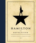 Hamilton The Revolution by Lin-Manuel Miranda
