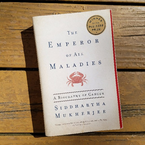 19 The Emperor of All Maladies